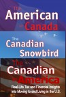 American in Canada Canadian Snowbird Canadian in America 3 Book Bundle Deal