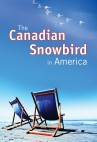 The Canadian Snowbird In America Buy Online