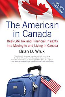 The American in Canada Brian Wruk